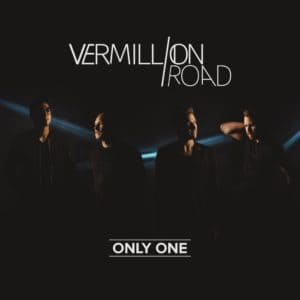 """Vermillion Road – """"Only One"""""""