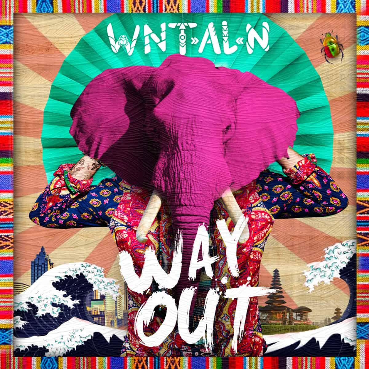 """WNT-AL-N – """"Way Out"""""""