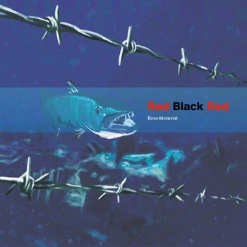 Red Black Red – Resettlement