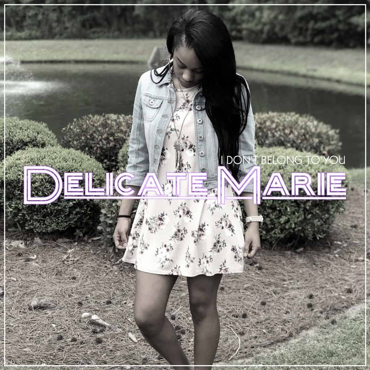I Don't Belong To You by Delicate Marie