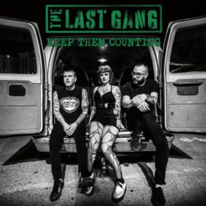 The Last Gang – Keep Them Counting