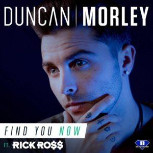 """Duncan Morley """"Find You Now"""" Ft. Rick Ross"""