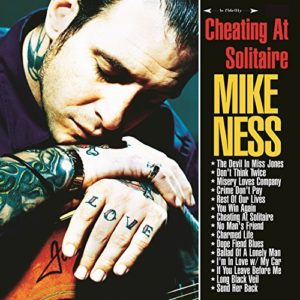 Mike Ness – Cheating At Solitaire; Under The Influences (Vinyl)