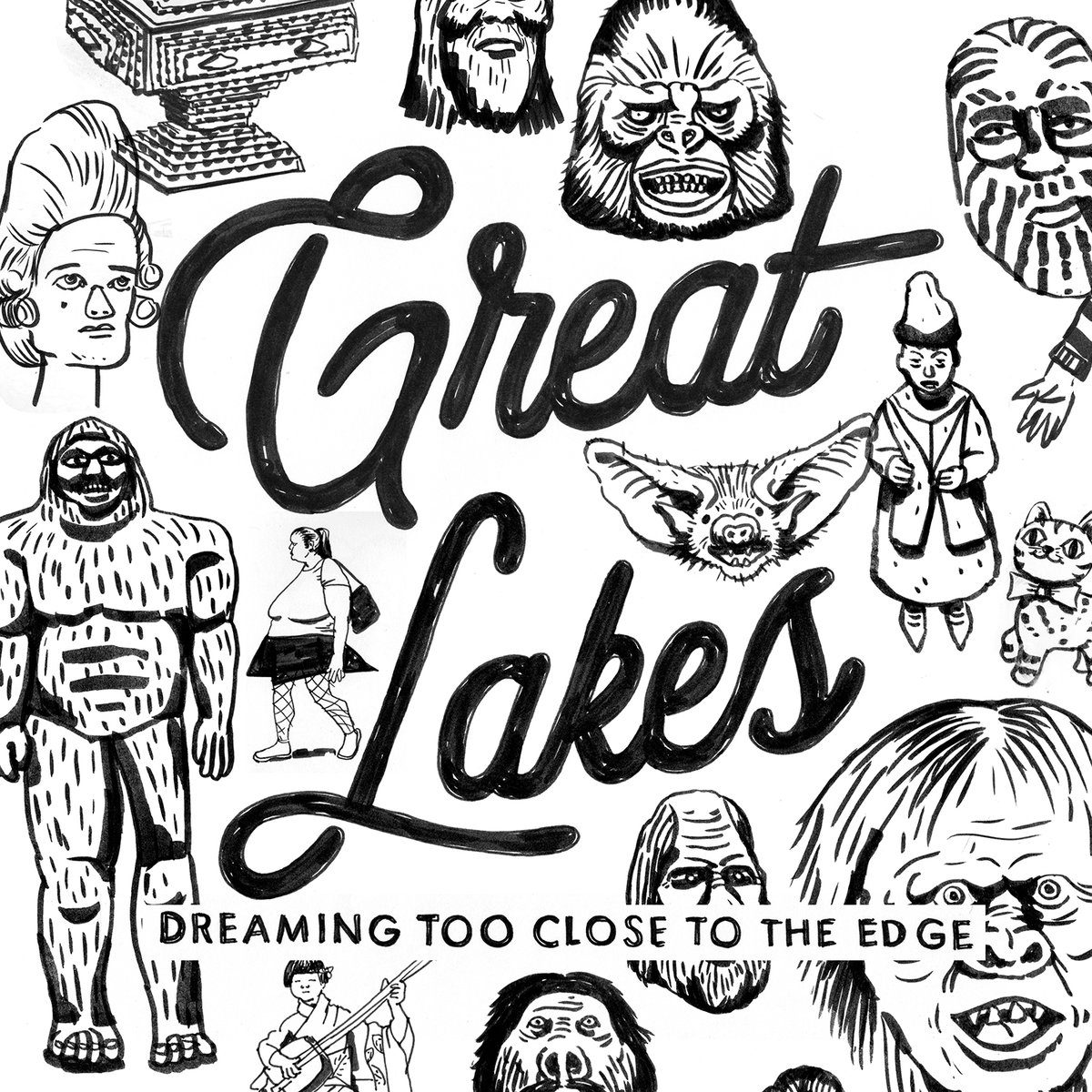 Great Lakes – Dreaming Too Close to the Edge