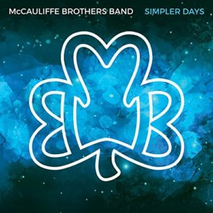 McCauliffe Brothers Band: Simpler Days