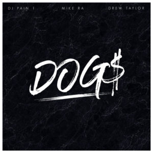 "Mike Ra releases new single ""Dogs"""