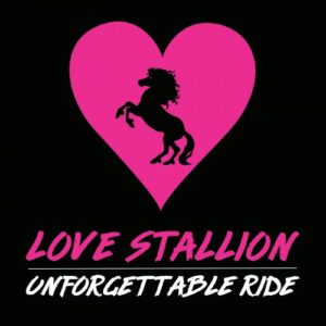Love Stallion – Unforgettable Ride