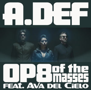 "A.Def ""OP8 of the Masses"""
