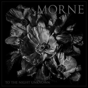 Morne – To The Night Unknown