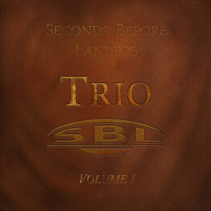Seconds Before Landing – Trio Volume 1