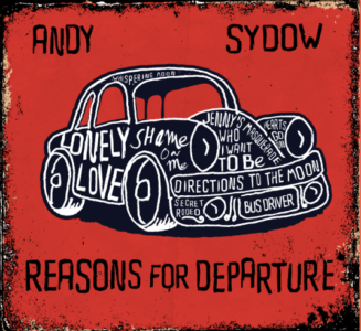 Andy Sydow – Reasons For Departure