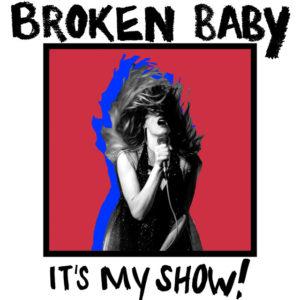 Broken Baby release self-titled LP