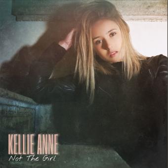 Kellie-Anne – Not The Girl