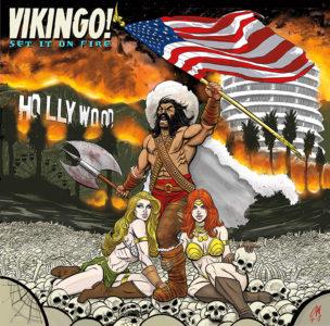 VIKINGO! – Set It On Fire
