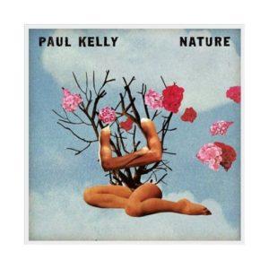 Paul Kelly – Nature (CD)