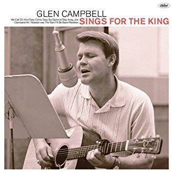 Glen Campbell – Sings For The King
