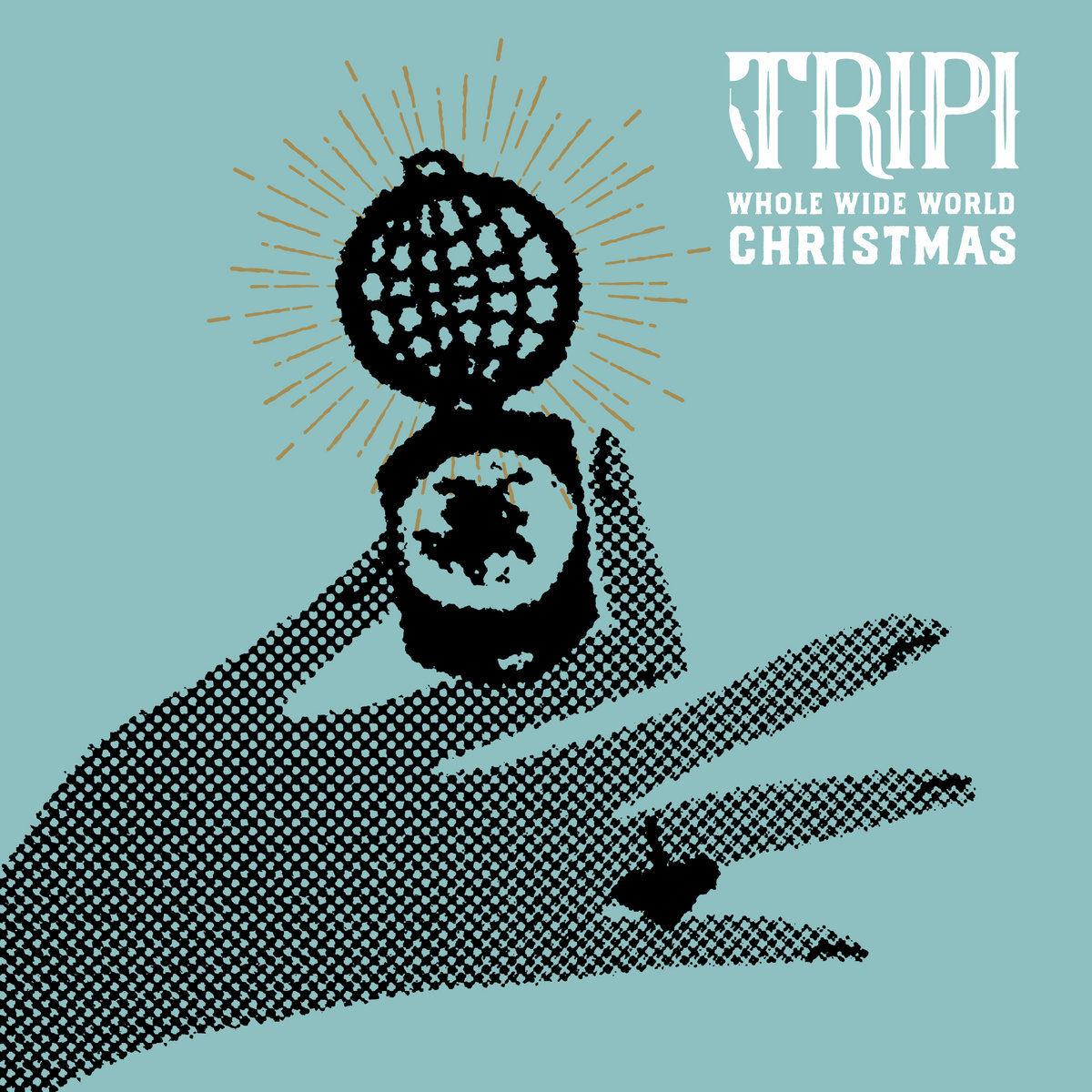 Tripi – Whole Wide World Christmas
