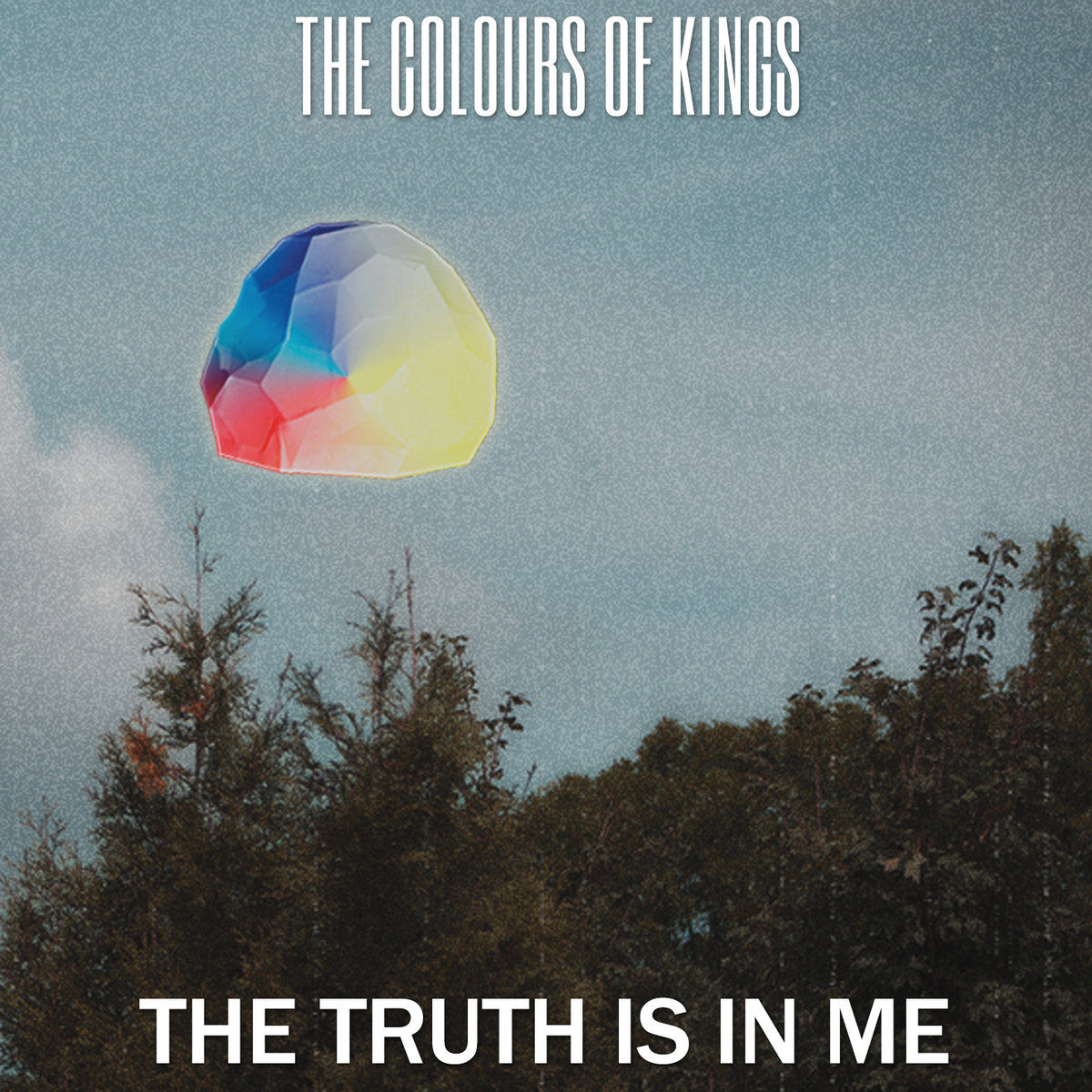 The Colours of Kings – The Truth is in Me