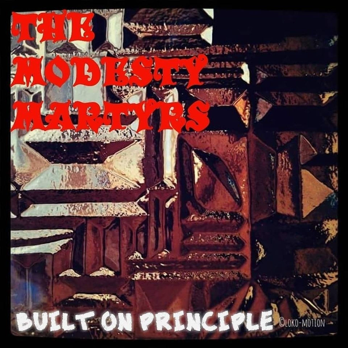 Built on Principle – The Modesty Martyrs EP