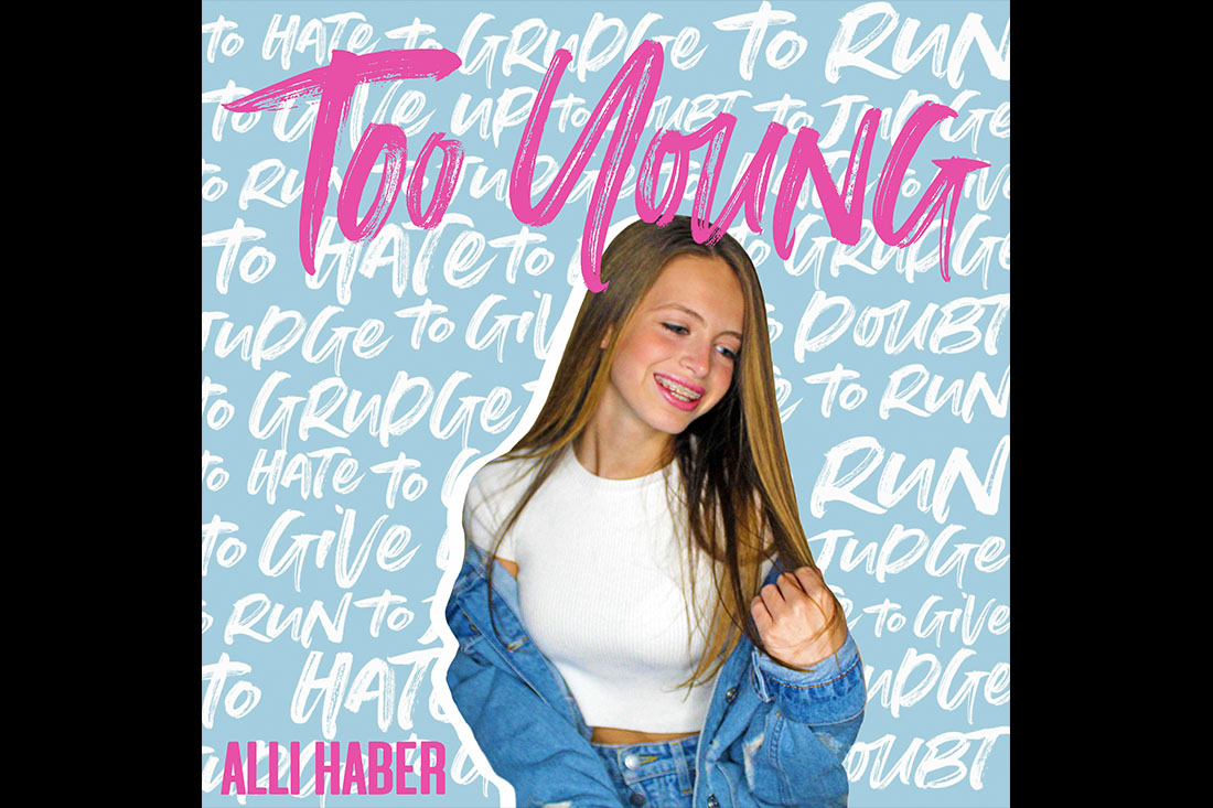 "Alli Haber ""Too Young"""