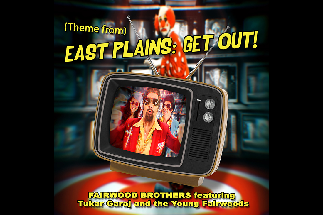 Fairwood Brothers – (Theme from) East Plains: Get Out! [Patumwa Mix]