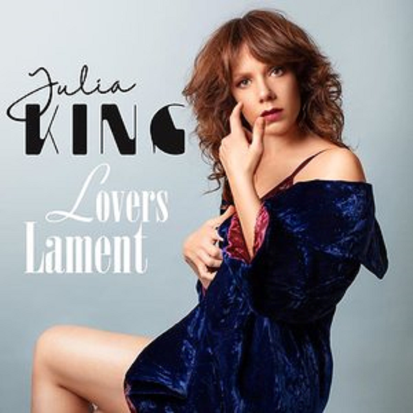 "Julia King releases ""Lovers Lament"""