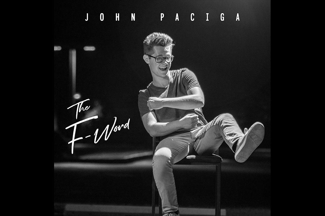 """John Paciga """"The F-Word"""""""