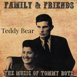 Tommy Botz – Teddy Bear