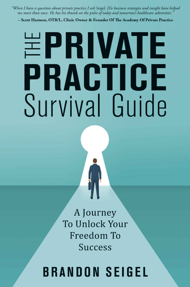 Brandon Siegel – The Private Practice Survival Guide