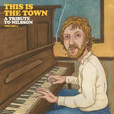Various Artists – This Is The Town: A Tribute To Nilsson (Volume 2) (CD)
