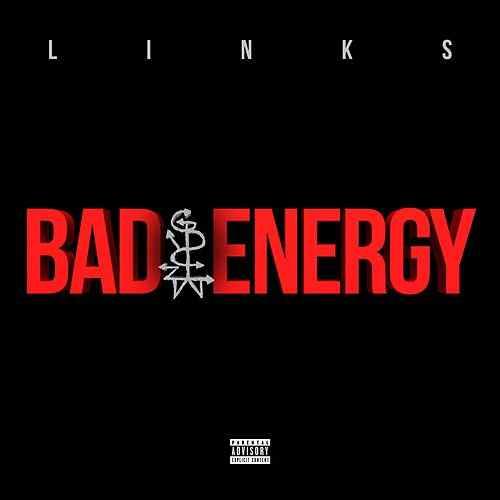 LINKS – Bad Energy