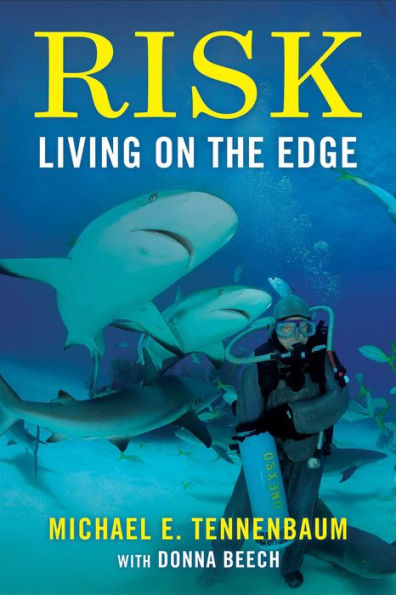 Risk: Living On The Edge by Michael Tenenbaum