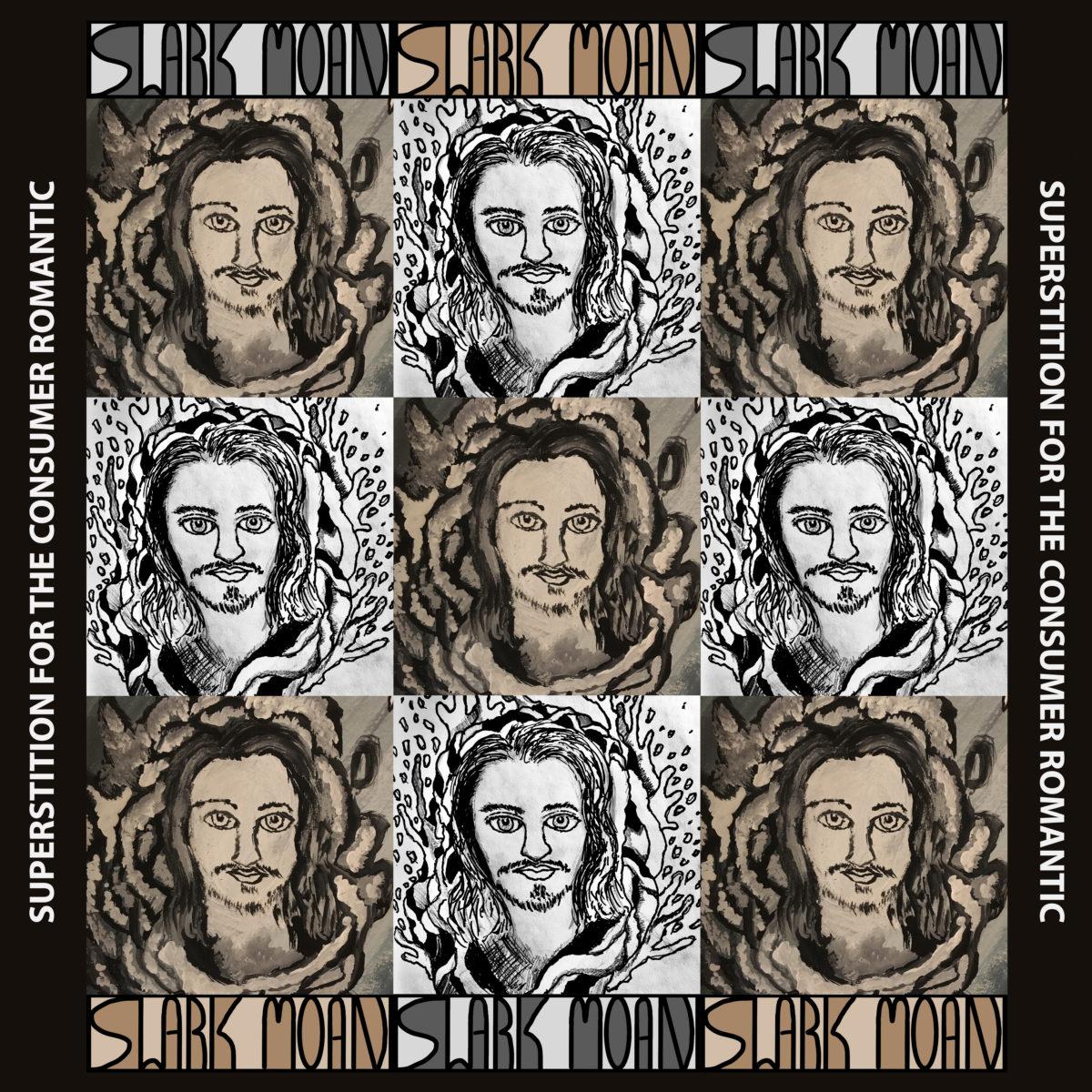 Slark Moan – Superstition For The Consumer Romantic
