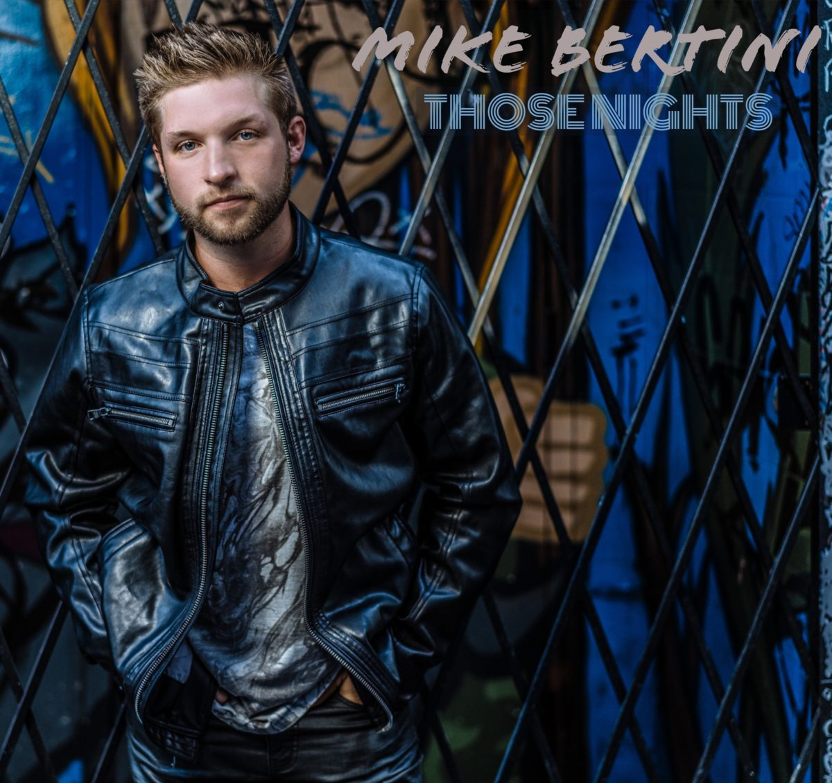 Mike Bertini – 'Those Nights'