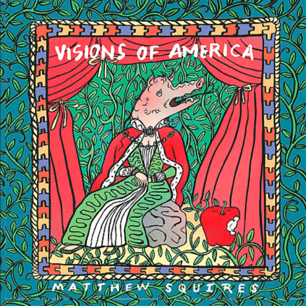 Matthew Squires – Visions Of America