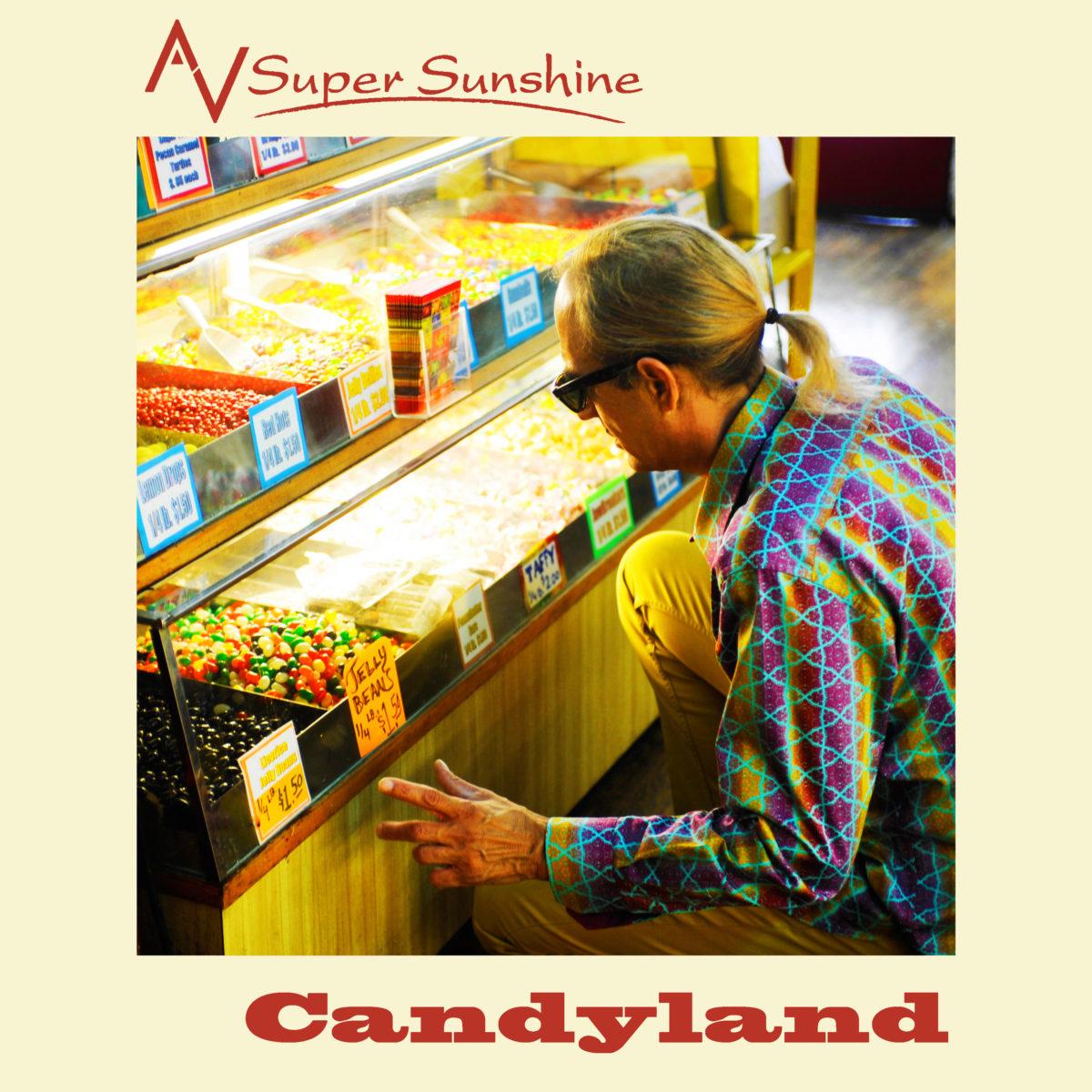 "AV Super Sunshine takes you to ""Candyland"""