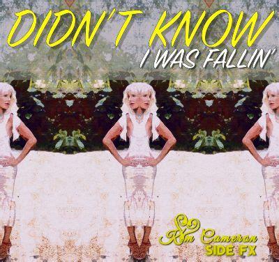"Kim Cameron – ""Didn't Know I Was Fallin"""