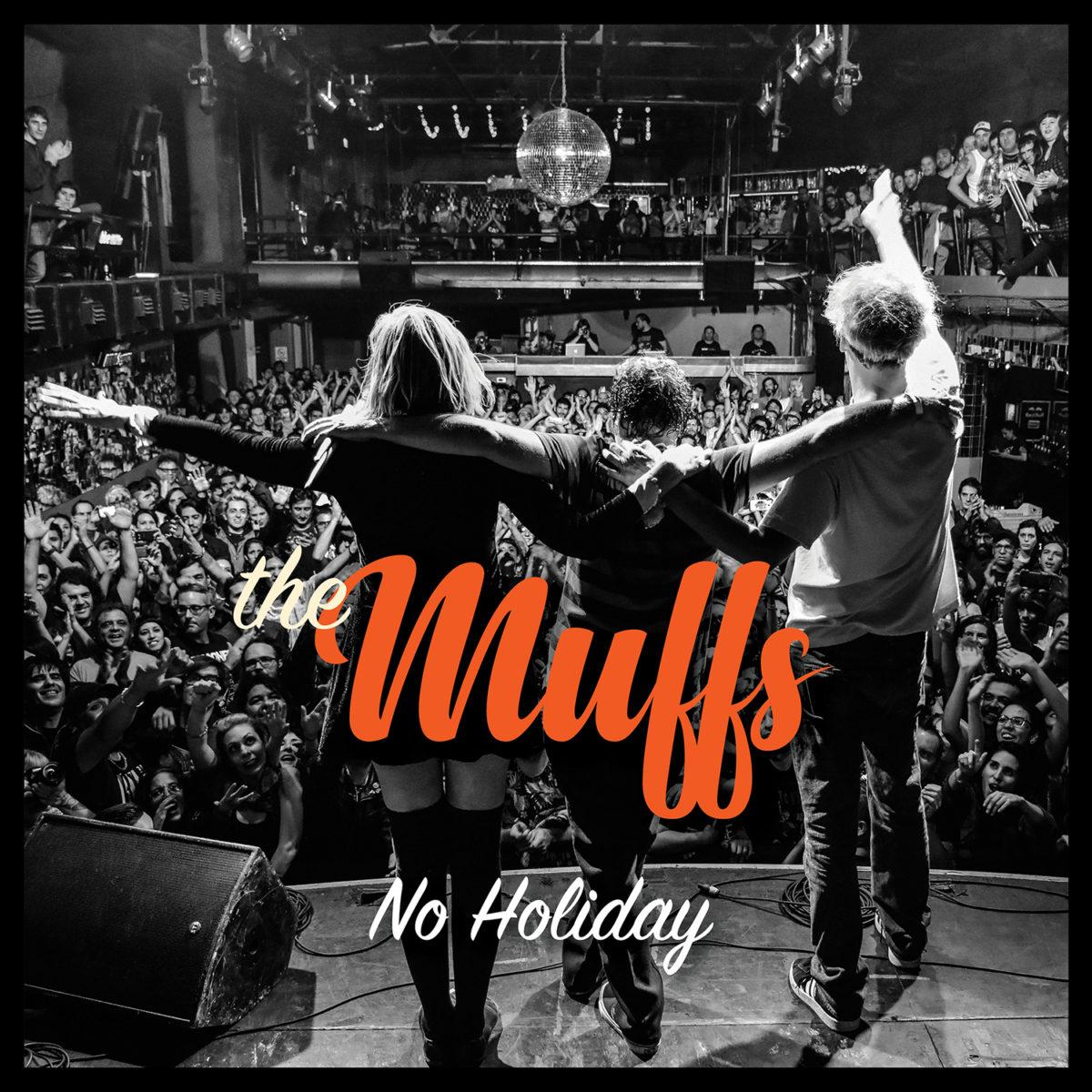 THE MUFFS – No Holiday (CD)