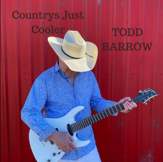 Todd Barrow – Country's Just Cooler