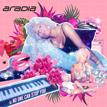Aradia – 'No One Can Stop You'