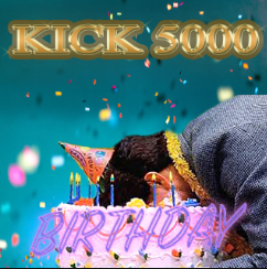 Kick 5000 – Birthday (Ice Mix)