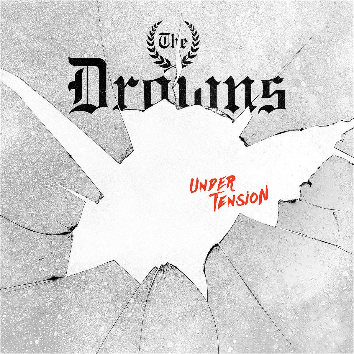 The Drowns – Under Tension (Vinyl)