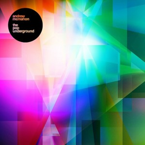 Andrew McMahon The Pop Underground Album Cover