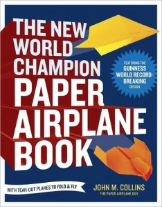 The New World Champion Paper Airplane cover