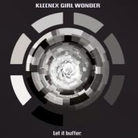 kleenex_girl_wonder_let_it_buffer